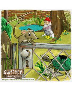 Gunther der grummelige Gartenzwerg: Das quietschende Gartentor (Folge 6)