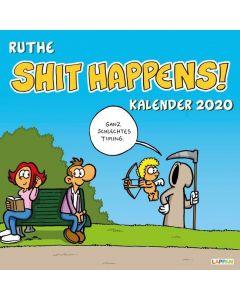 Ruthe: Shit Happens! - Wandkalender 2020