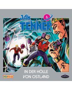 Jan Tenner: Der neue Superheld - In der Hölle von Ostland (Folge 6)