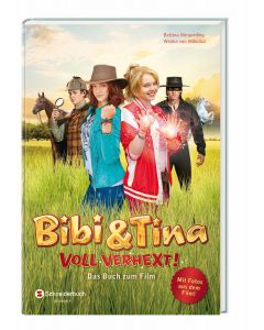 Bibi & Tina: Voll verhext! - Das Buch zum Film