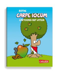Ruthe: Carpe iocum - Cartoons auf Latein