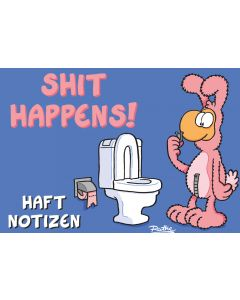 Ruthe: Haftnotizen - Shit Happens!