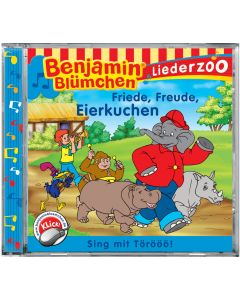 Benjamin Blümchen: Liederzoo Friede, Freude, Eierkuchen