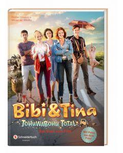 Bibi & Tina: Tohuwabohu total - Das Buch zum Film
