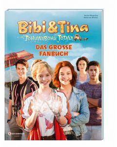 Bibi & Tina: Tohuwabohu total - Das Fanbuch zum Film