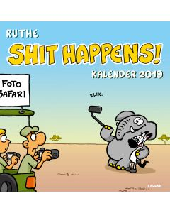 Ruthe: Shit Happens! - Wandkalender 2019