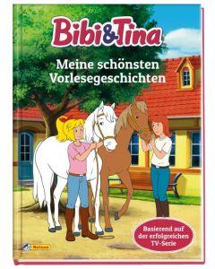 Bibi & Tina: Meine schönsten Vorlesegeschichten
