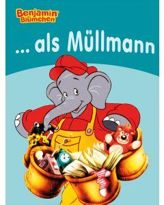 Benjamin Blümchen: als Müllmann