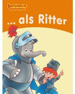 Benjamin Blümchen: als Ritter