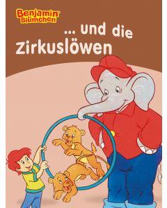 Benjamin Blümchen: und die Zirkuslöwen