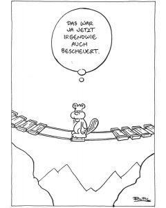 Ruthe: Original Zeichnung Unikat - Biber Brücke
