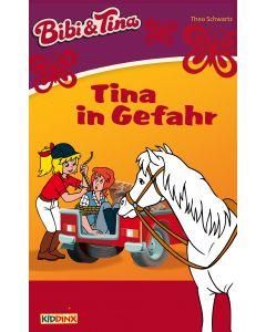 Bibi & Tina: Tina in Gefahr