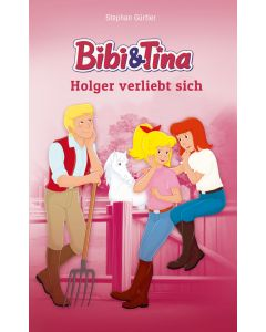 Bibi & Tina: Holger verliebt sich