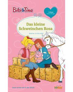Bibi & Tina: Das kleine Schweinchen Rosa - Erstlesebuch 1.Klasse