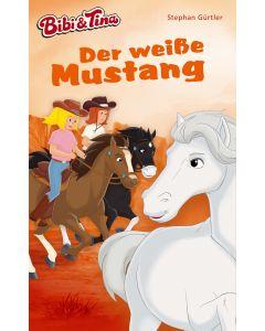 Bibi & Tina: Der weiße Mustang