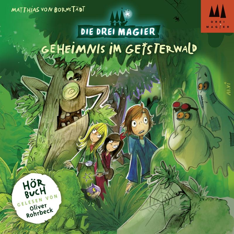 Die Drei Magier: Hörbuch Geheimnis im Geisterwa...